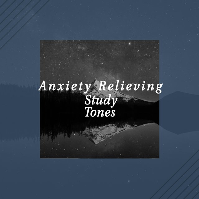 Anxiety Relieving Study Tones