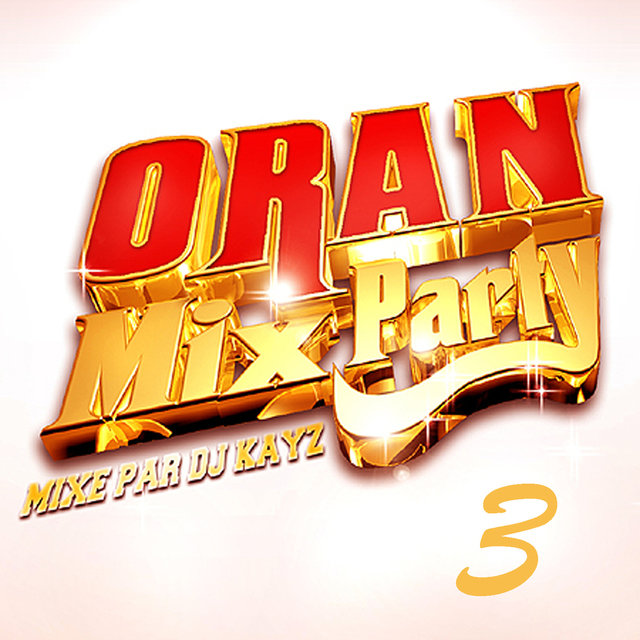 Oran Mix Party, Vol. 3