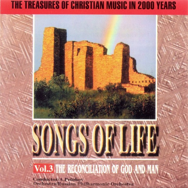 Songs Of Life Vol.3:The Reconciliation Of God And Man