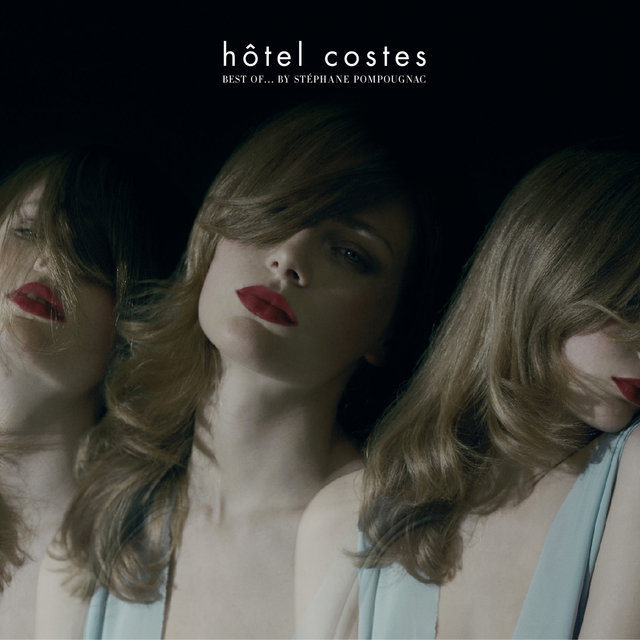 Hôtel Costes Best of…by Stéphane Pompougnac