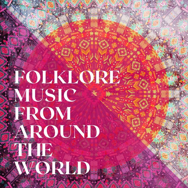 Folklore Music from Around the World