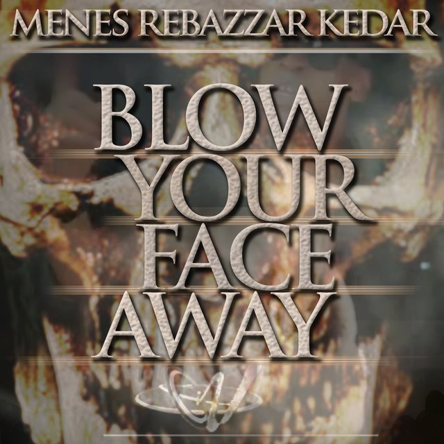 Blow Your Face Away