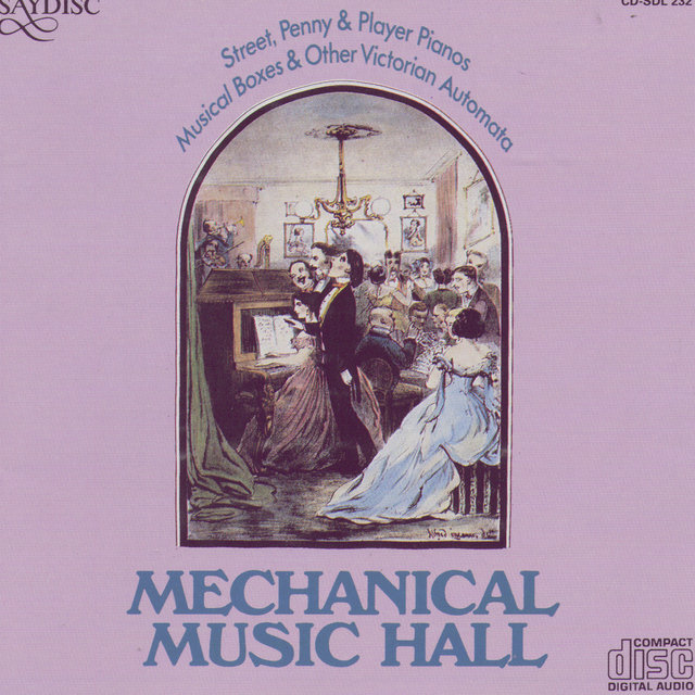 Mechanical Music Hall: Street, Penny & Player Pianos