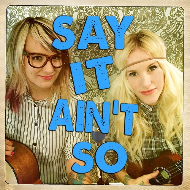 Say It Ain't So (feat. Emily Bones)