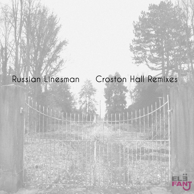 Croston Hall - Remixes