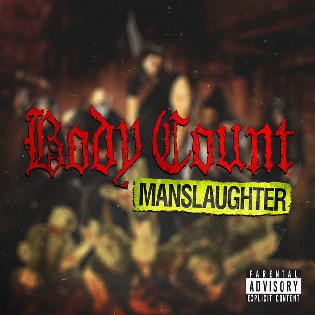 Cover art for album Manslaughter by Body Count