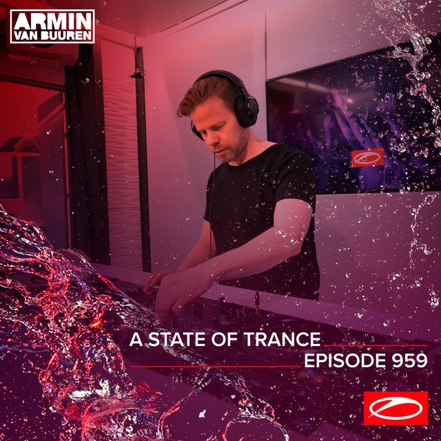 ASOT 959 - A State Of Trance Episode 959