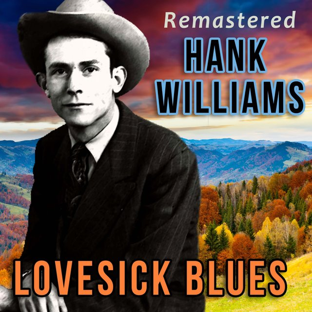 Lovesick Blues (Remastered)