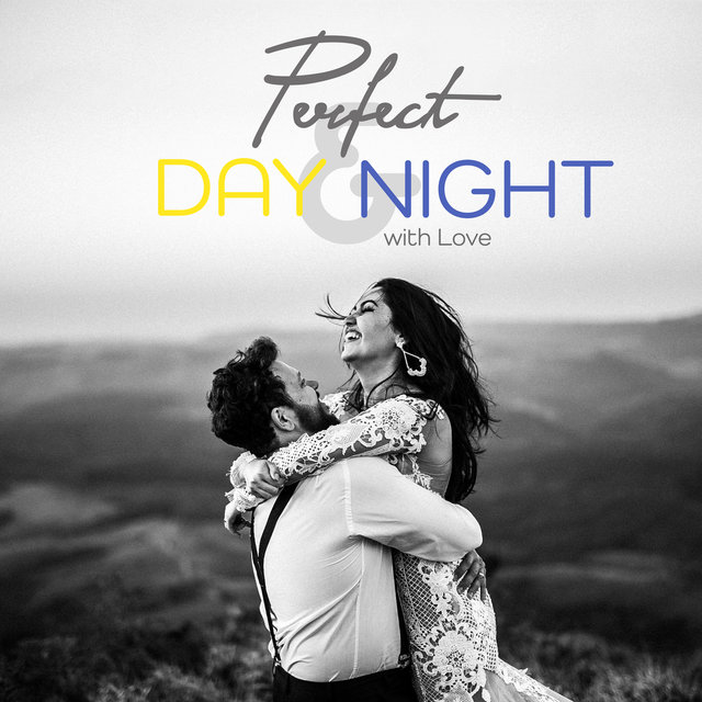 Perfect Day & Night with Love – Instrumental Smooth Jazz Vintage Background Music for Couple Perfect Day