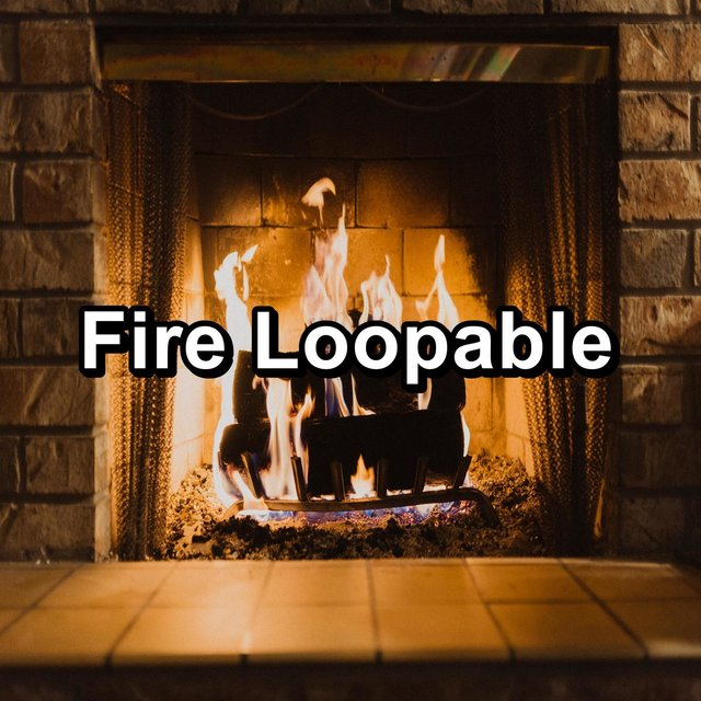 Fire Loopable