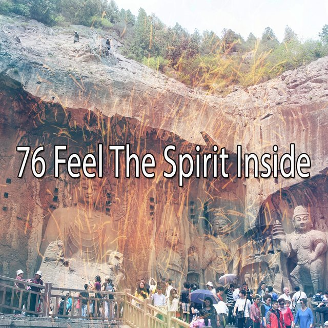 76 Feel the Spirit Inside
