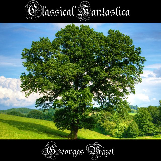 Classical Fantastica: Georges Bizet - Jeux d'enfants (Children's Games)
