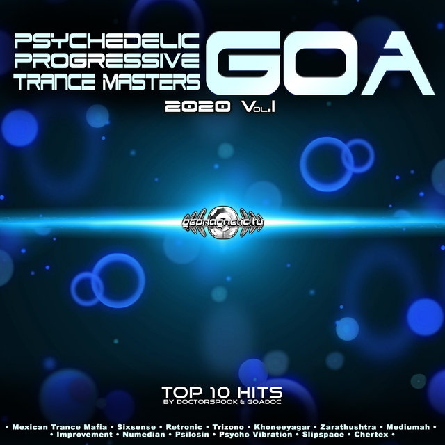 Psychedelic Progressive Goa Trance Masters: 2020 Top 10 Hits, Vol. 1