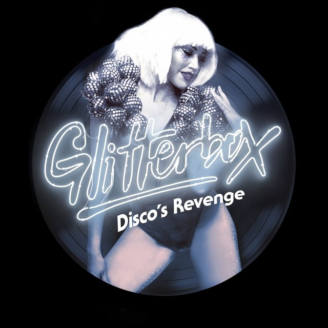 Glitterbox - Disco's Revenge (Mixed)