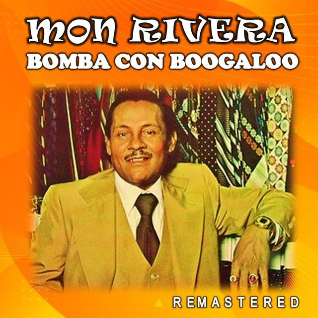 Bomba con Boogaloo (Remastered)