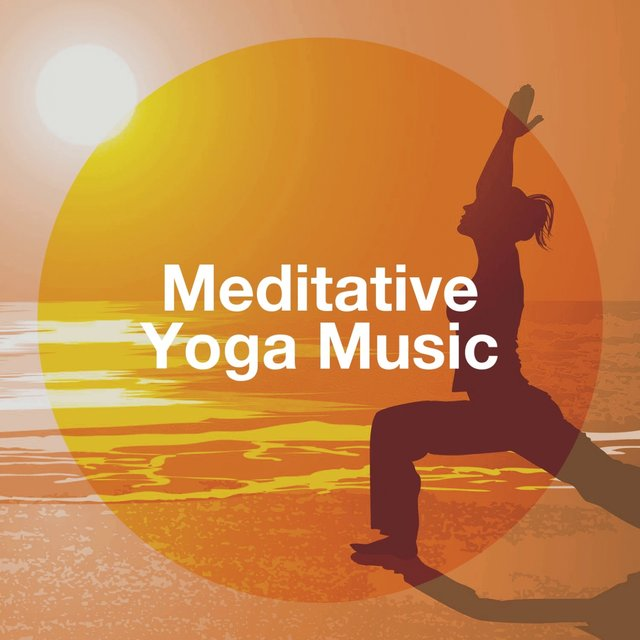 Meditative Yoga Music