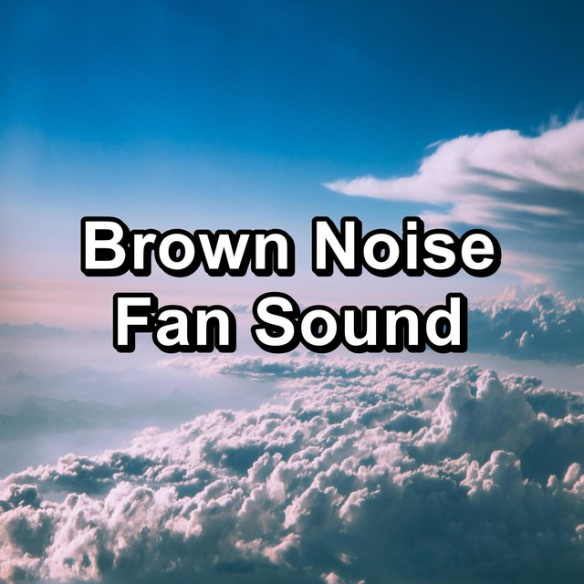 Brown Noise Fan Sound