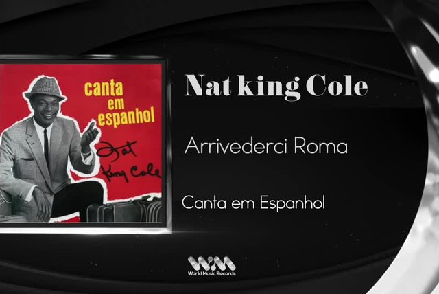 Nat King Cole - Arriverdeci Roma