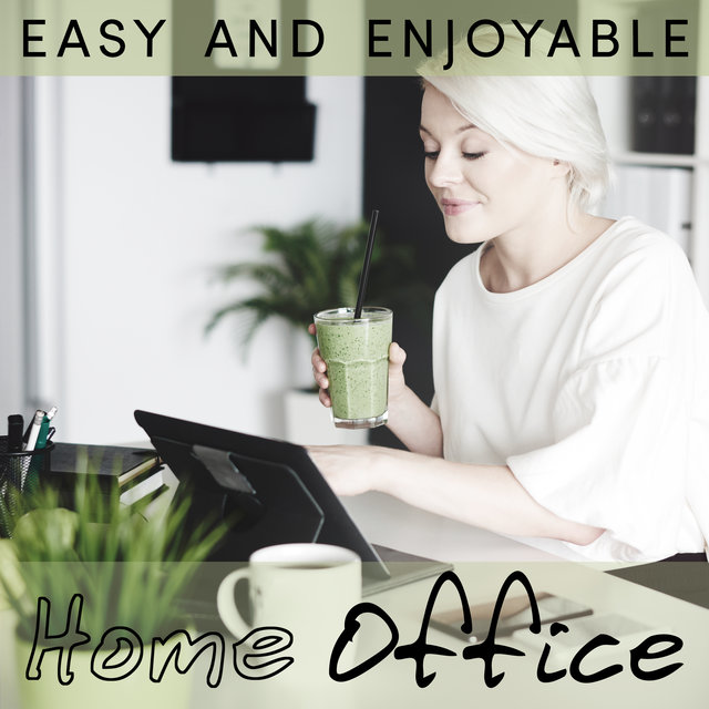 Easy and Enjoyable Home Office - Easy Listening Instrumental Jazz, Brain Works, Good Results, Inspirational Thoughts, Mind Activity