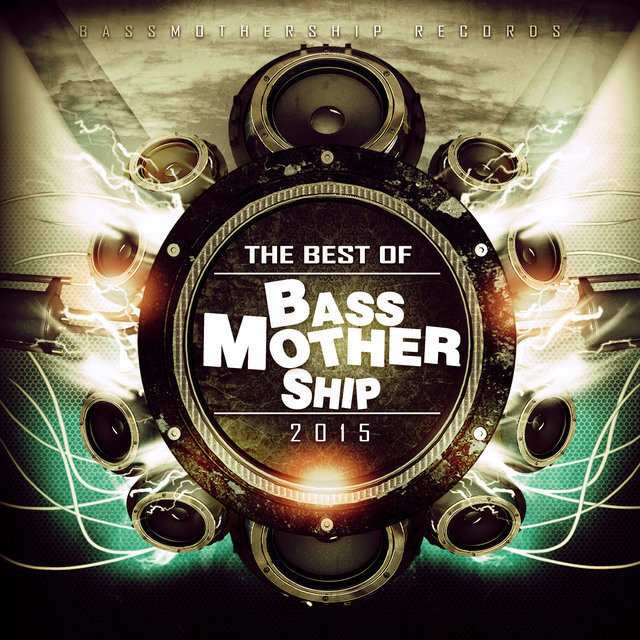 Best Of BassMotherShip- Records