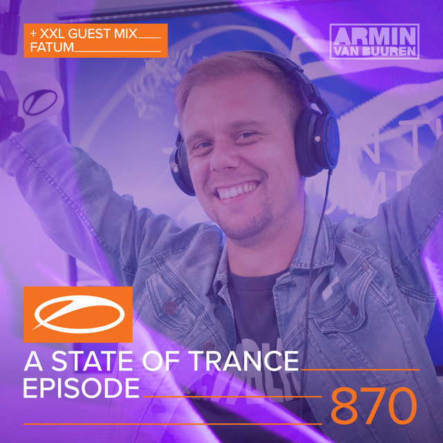 A State Of Trance Episode 870