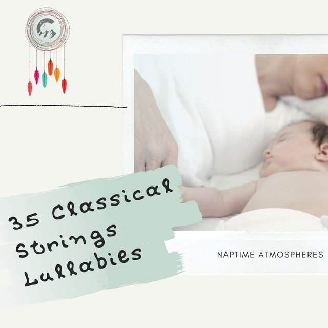 35 Classical Strings Lullabies
