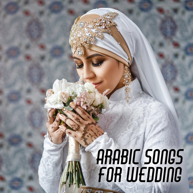 Arabic Songs for Wedding