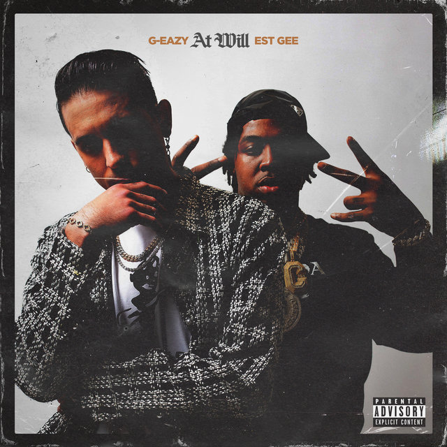 Cover art for album At Will (feat. EST Gee) by G-Eazy, EST Gee