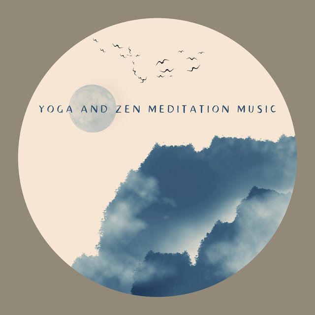 Yoga and Zen Meditation Music