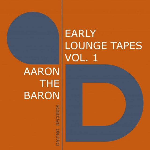 Early Lounge Tapes, Vol. 1