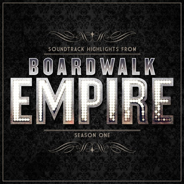 Boardwalk Empire - Soundtrack Highlights - Season One