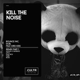 Kill The Noise (Nogun & Raveboiz Remix)