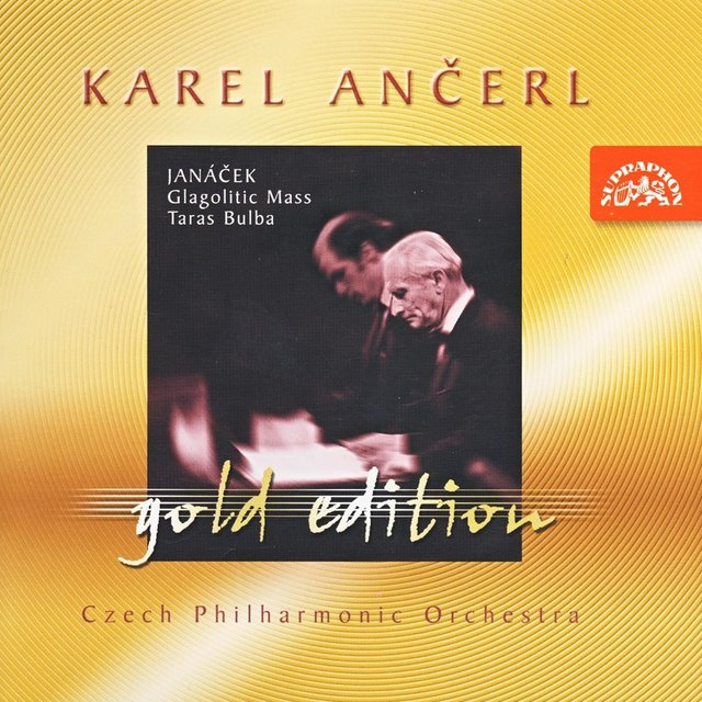 Ančerl Gold Edition 7. Janáček: Glagolitic Mass, Taras Bulba