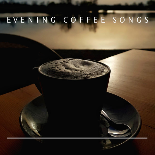 Evening Coffee Songs: Music That Will Warm You Up and Stimulate You on Fall Evenings