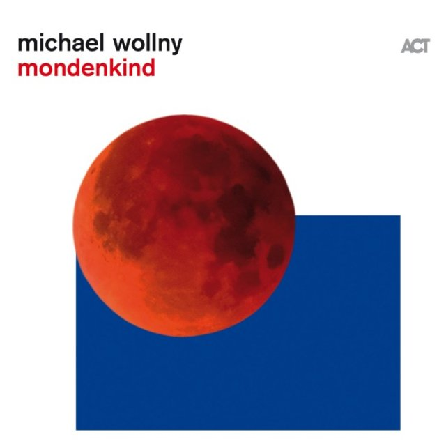 Cover art for album Mondenkind by Michael Wollny