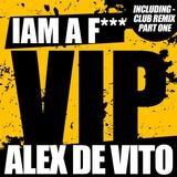 I am a f*****g VIP (Radio Mix)