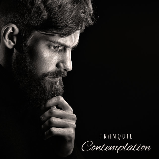 Tranquil Contemplation – Meditative Sounds for Total Relaxation