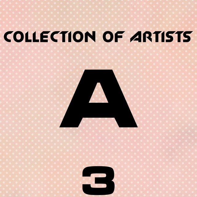 Collection Of Artists A, Vol. 3