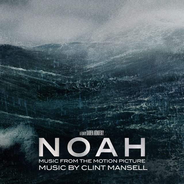 Noah [Music from the Motion Picture]