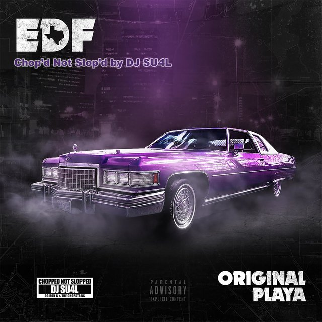 Original Playa: Chopped Not Slopped