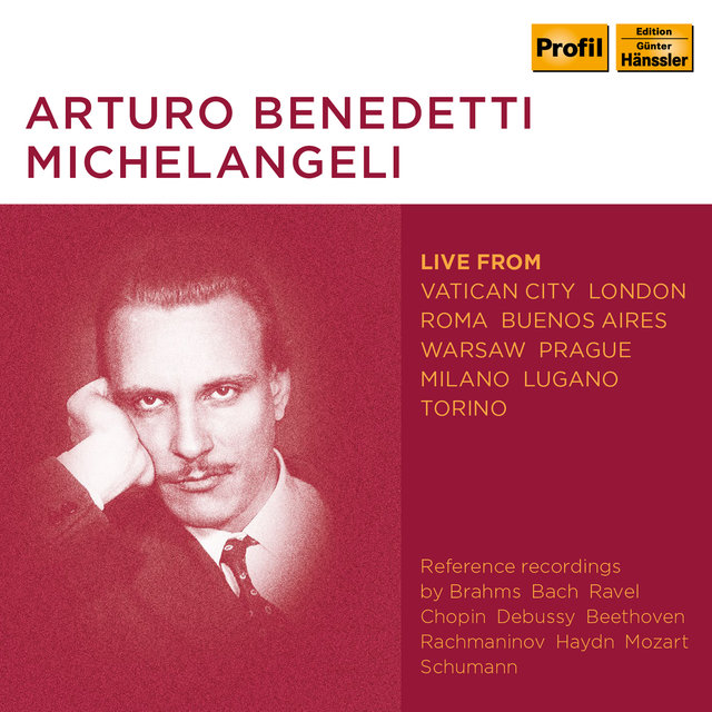 Michelangeli: Piano Works (Live)