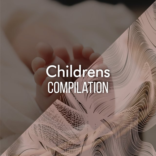 """ Soothing Childrens Compilation """