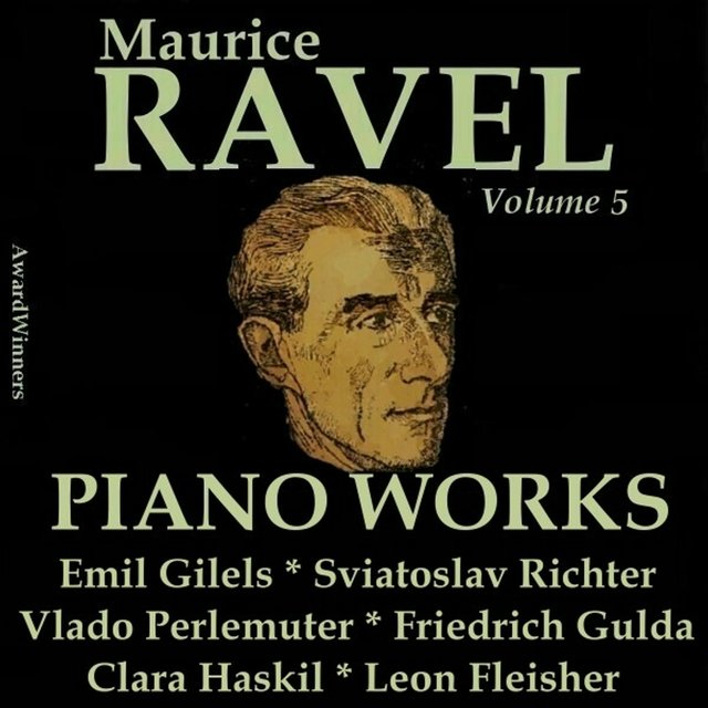 Ravel, Vol. 5 : Piano Works