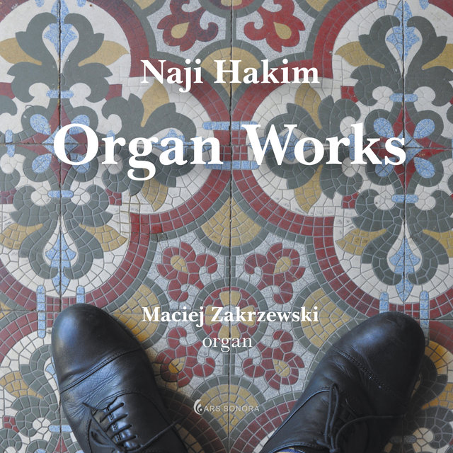 Naji Hakim. Organ Works