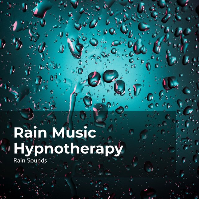 Rain Music Hypnotherapy