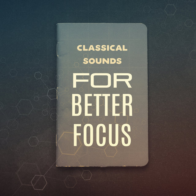 Classical Sounds for Better Focus