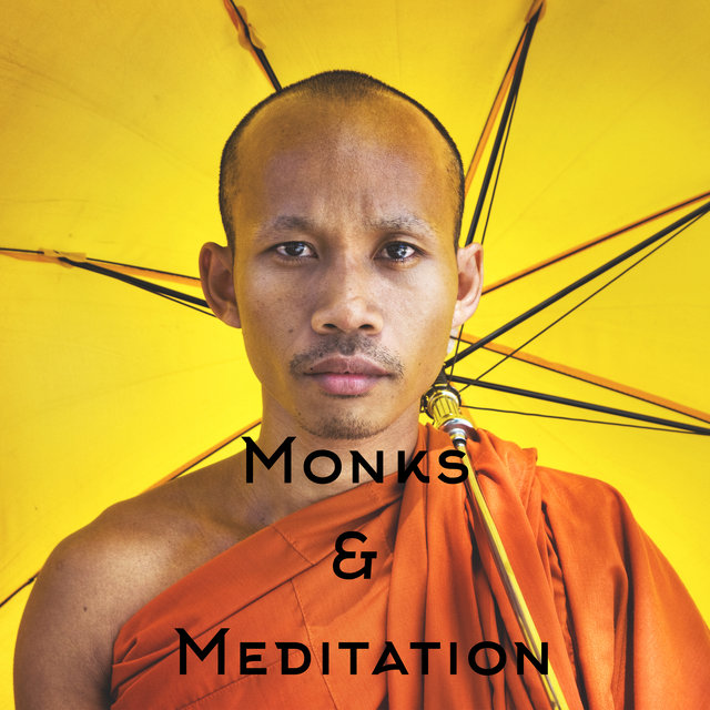 Monks & Meditation - Spiritual Tibetan Journey where You Will Feel Instant Relief and Calmness