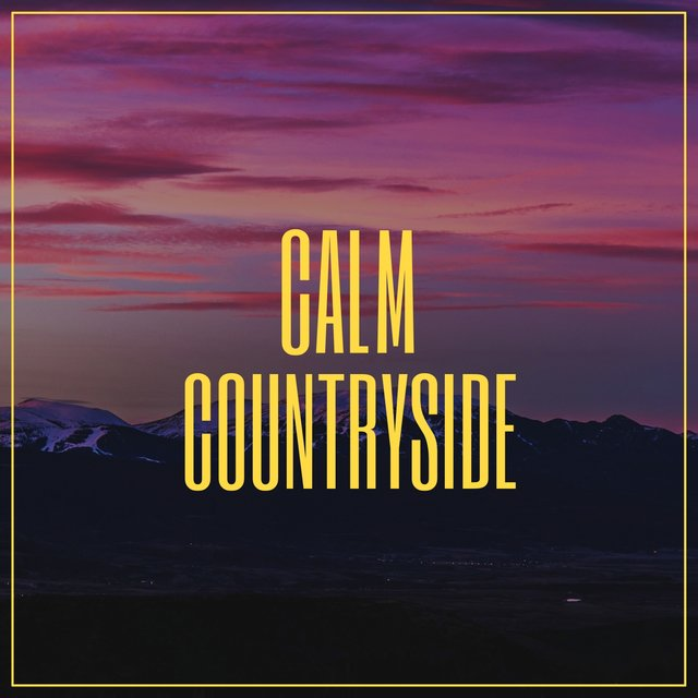 Calm Countryside, Vol. 1