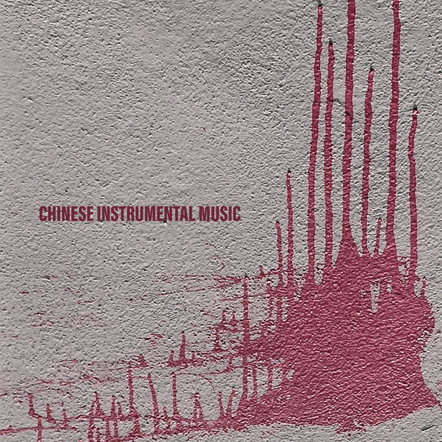 Chinese Instrumental Music: Spiritual Zen Melodies Perfect for Meditation, Yoga Exercises, Zazen and Relaxation