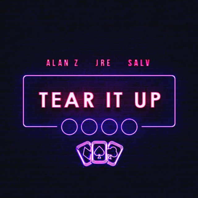 Tear It Up (feat. JRE & Salv)